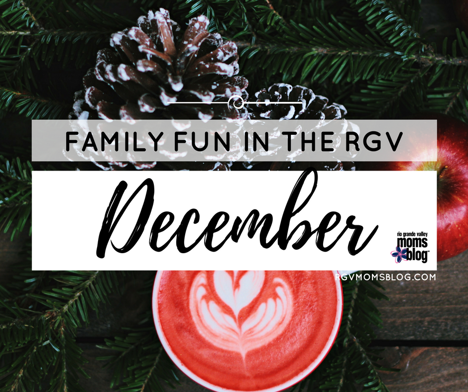Family Fun in the RGV December Events