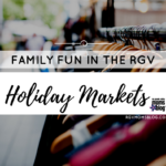 Holiday Markets in the RGV 2016