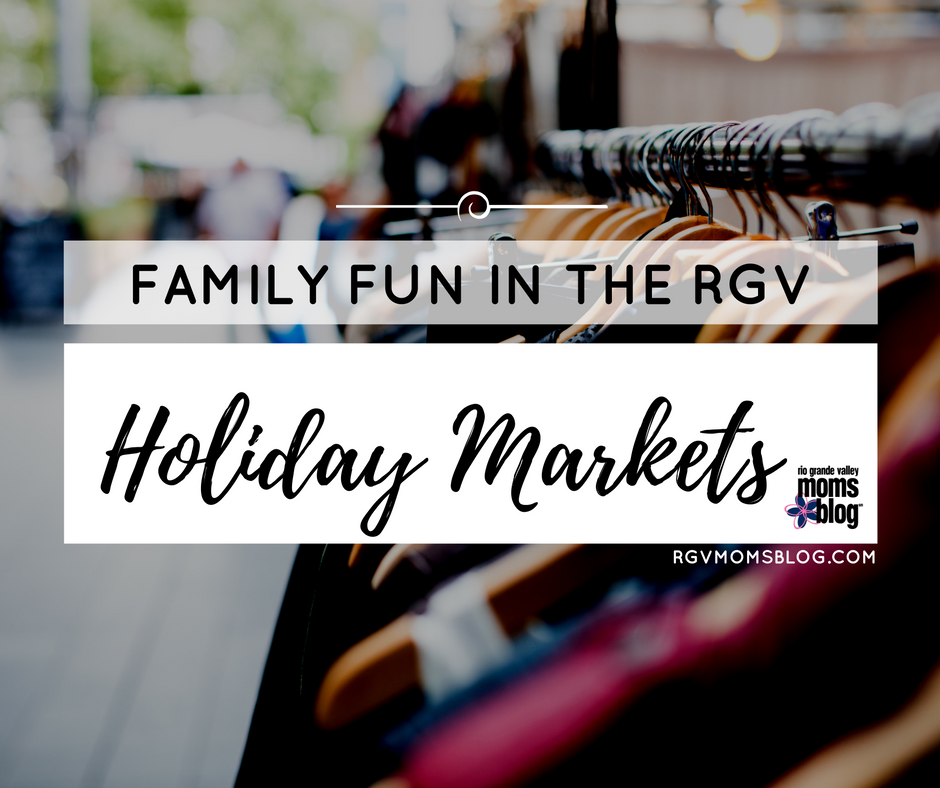Holiday Markets in the RGV
