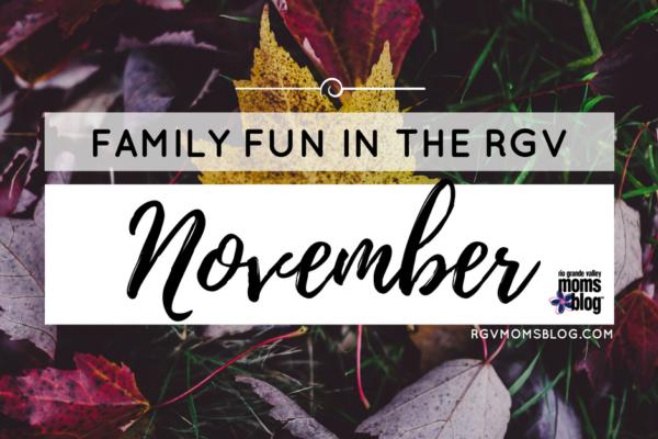 November Events in the RGV