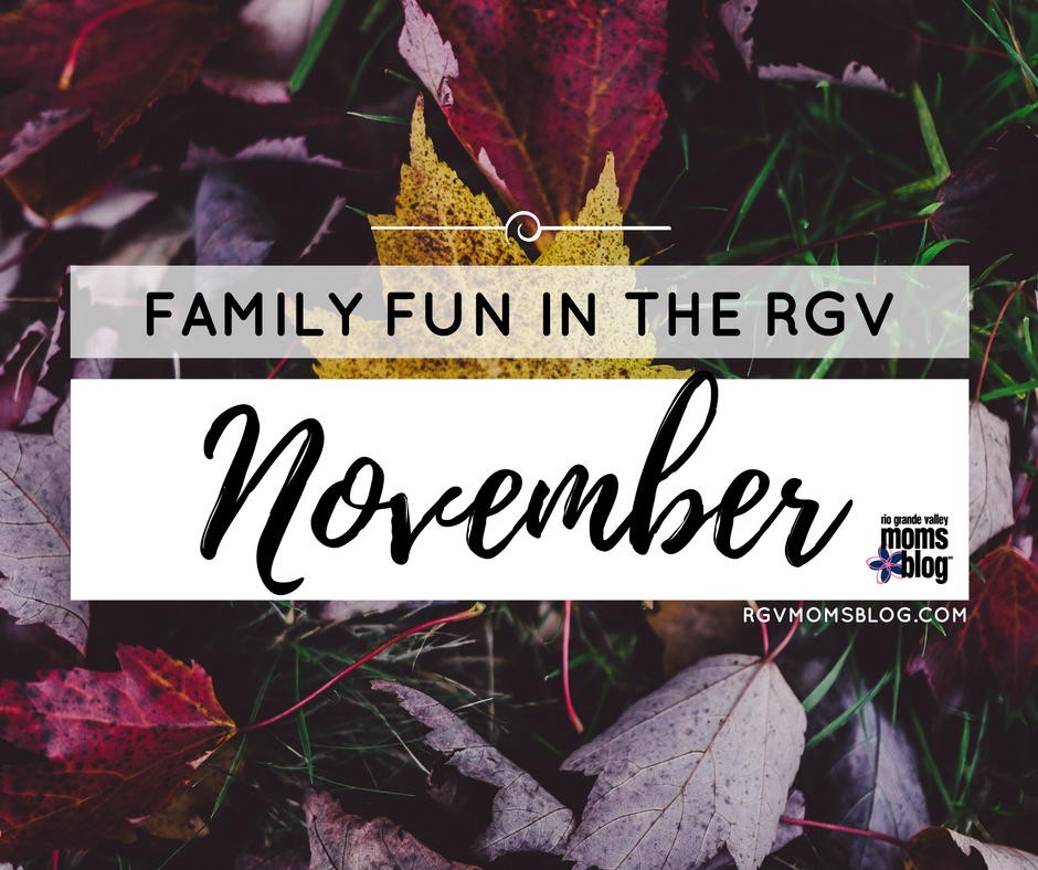 November Events in the RGV