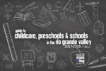 2017 Guide to Childcare, Preschools and Schools in the Rio Grande Valley
