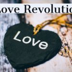 February: The Month of the Love Revolution!
