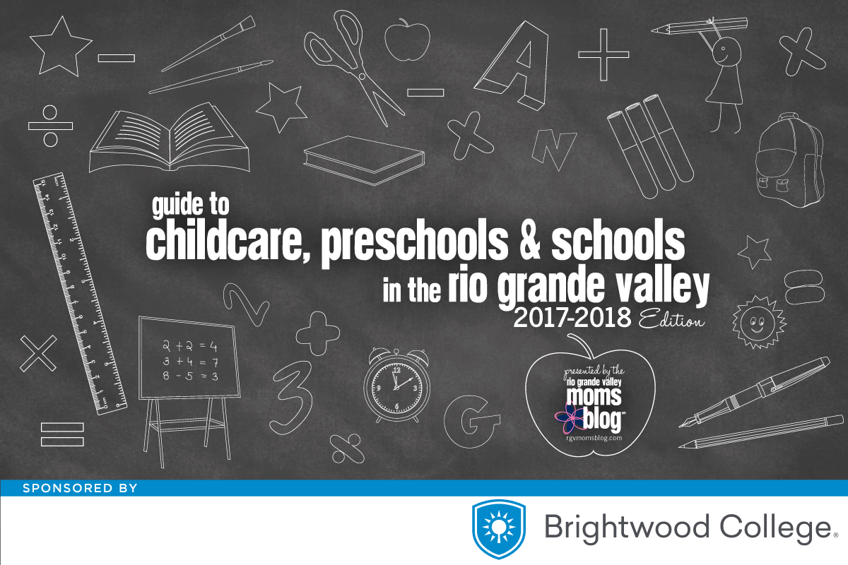 2017 Guide to Childcare, Preschools and Schools in the Rio Grande Valley