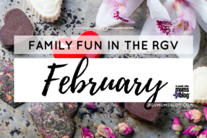 February events in the RGV