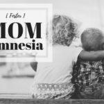 [Foster] Mom Amnesia