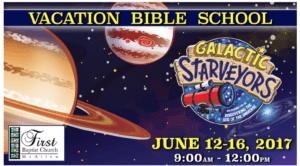 June 12-16, 2017 Galactic Starveyors First Baptist Church - McAllen