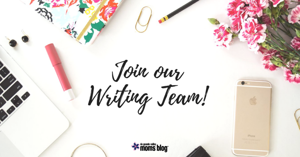 Join the Rio Grande Valley Moms Blog Contributor Team!