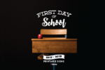 First Day of School Signs - RGV Moms Blog