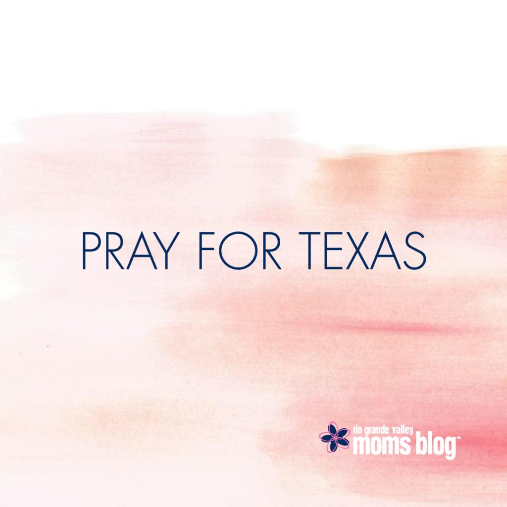 Pray for Texas - Hurricane Harvey - RGV Moms Blog