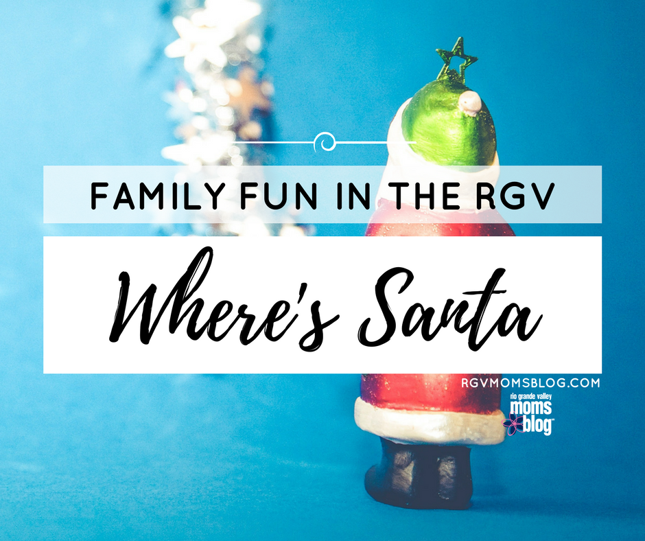 Where's Santa in the RGV?