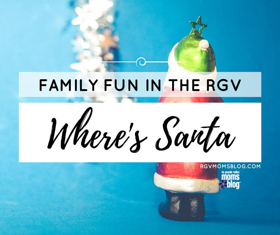 Where's Santa in the RGV?