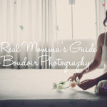 A Real Momma's Guide to Boudoir Photography