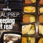 Meal Prep: Keeping it Real