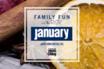 Family Fun in the RGV: January Edition