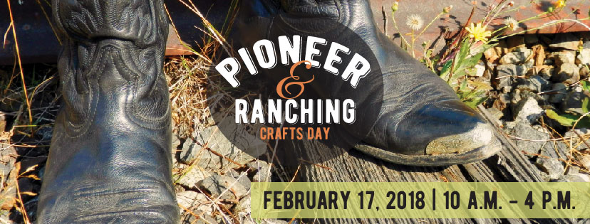 Pioneer & Ranching Crafts Day at the Museum of South Texas History Feb 17 2018