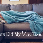 Where Did My Vacation Go?