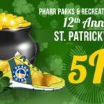 St. Patricks Day 5K Pharr