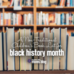 A Non-Traditional Children's Book List for Black History Month