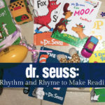 Dr. Seuss: Using Rhythm and Rhyme to Make Reading Fun
