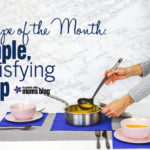 Recipe of the Month: Simple, Satisfying Soup