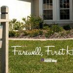 Farewell, First Home
