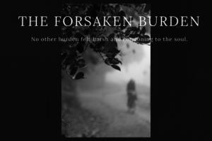 The Forsaken Burden: Battling Depression