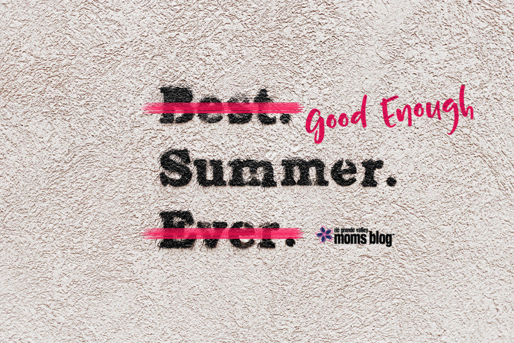 Good Enough Summer