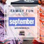 September RGV Family Fun Events Guide
