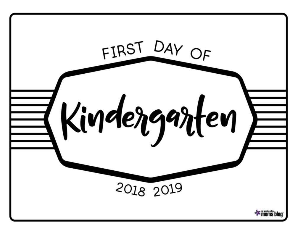 RGVMB Back to School Signs 2018-Kindergarten