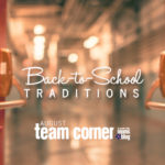 Back-to-School Traditions {August Team Corner}