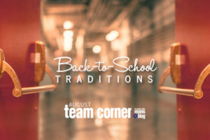 RGVMB Team Corner Back to School Traditions