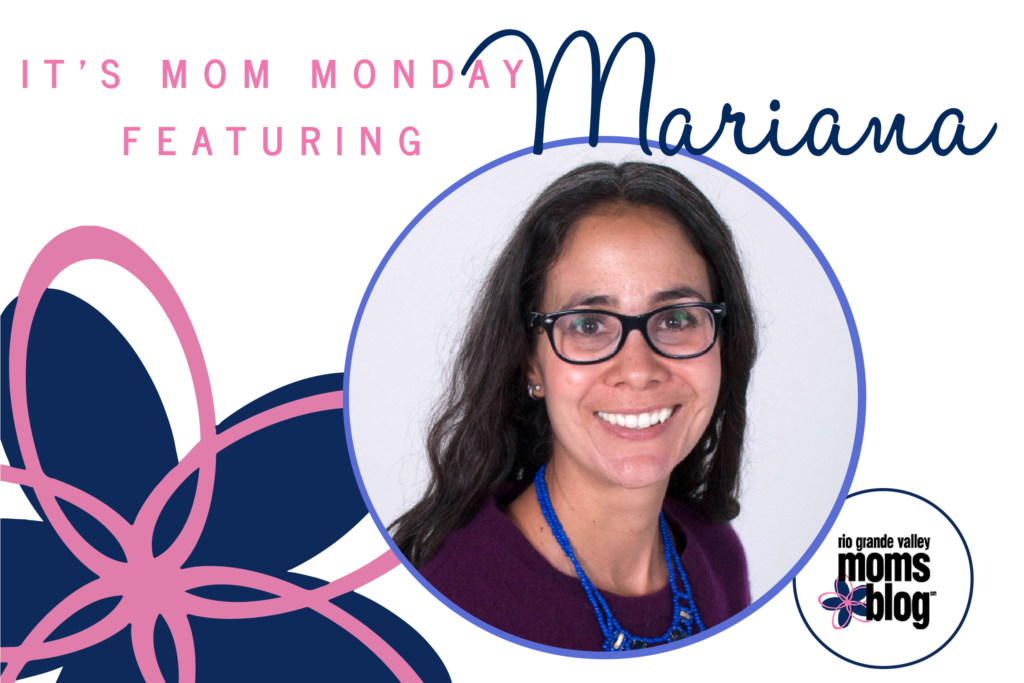 Mom Monday - Mariana
