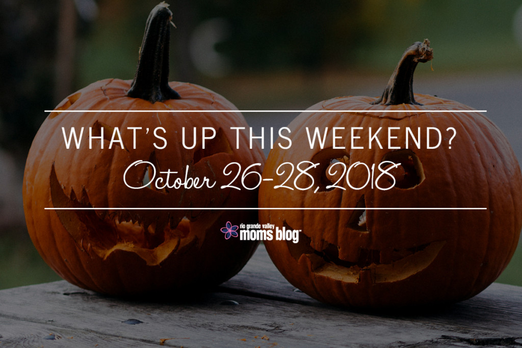 Weekend Events RGV October 26-28