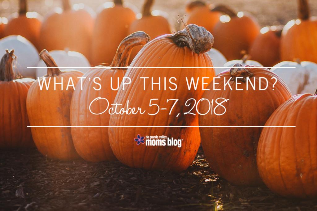 Weekend-October 5-7 2018