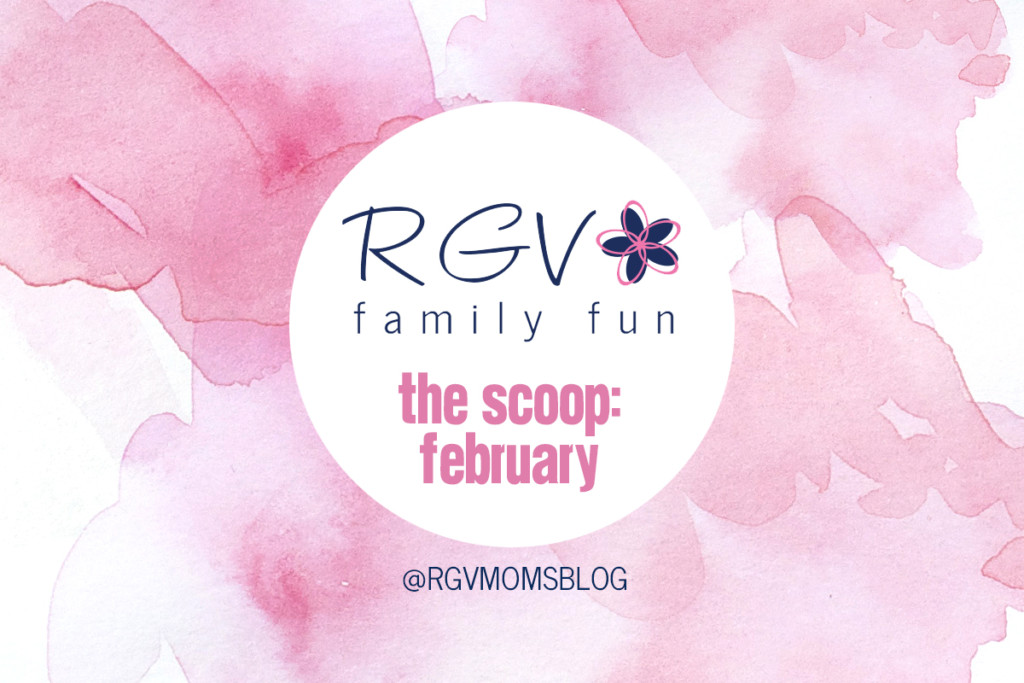 February - The Scoop - RGV Family Fun - 2019