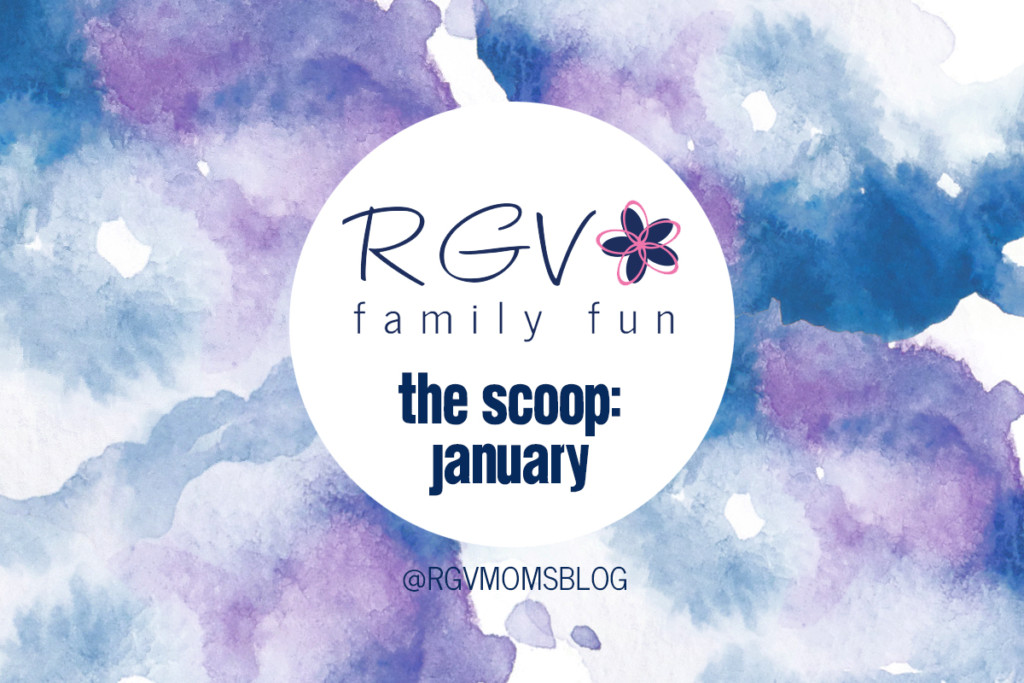 January - The Scoop - RGV Family Fun - 2019