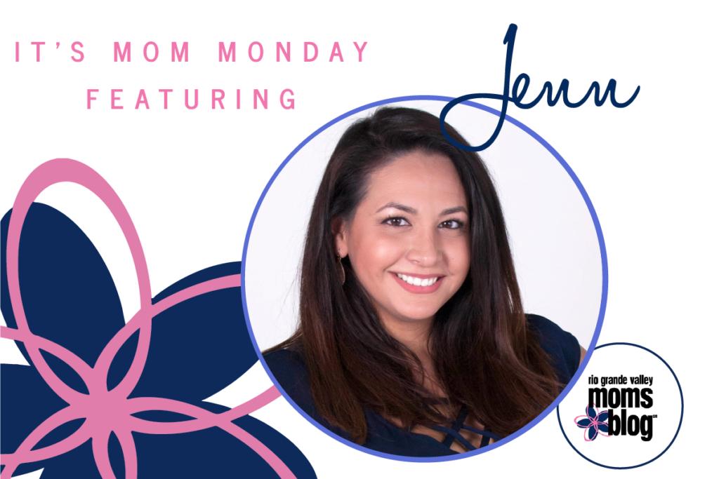 RGVMB Mom Monday Jenn