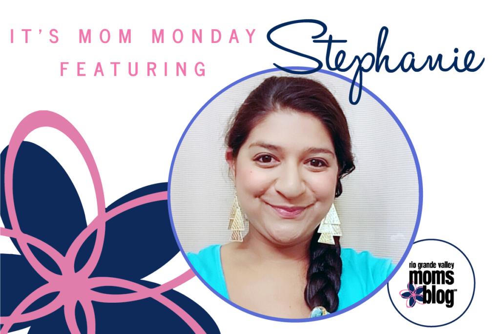 RGVMB Mom Monday -Stephanie