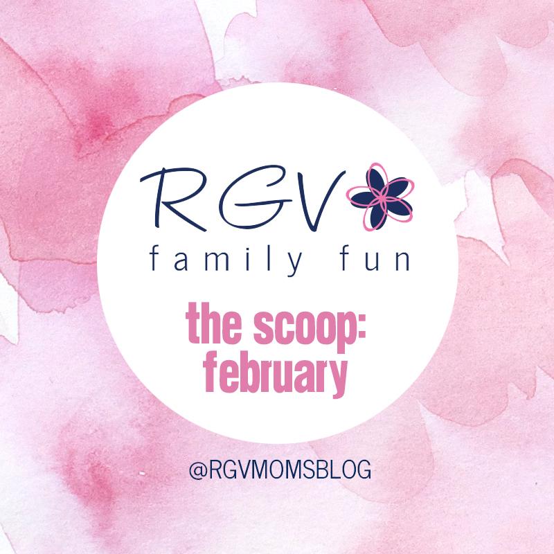 February - The Scoop - RGV Family Fun - Square 2019