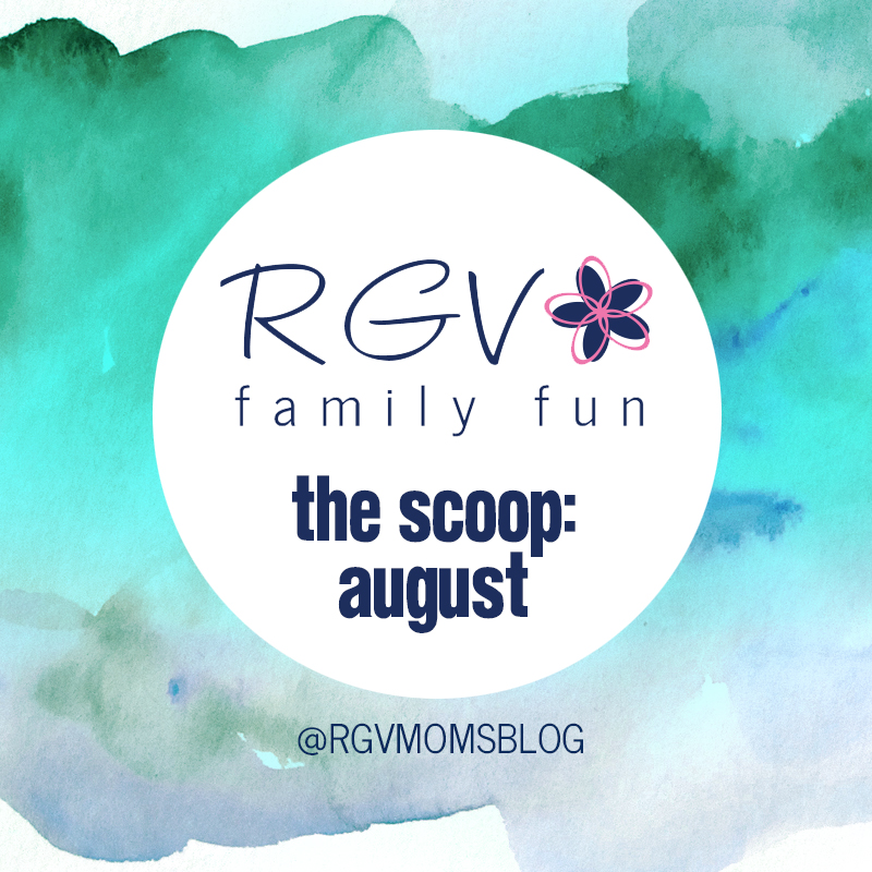 August - The Scoop - RGV Family Fun - Square 2019