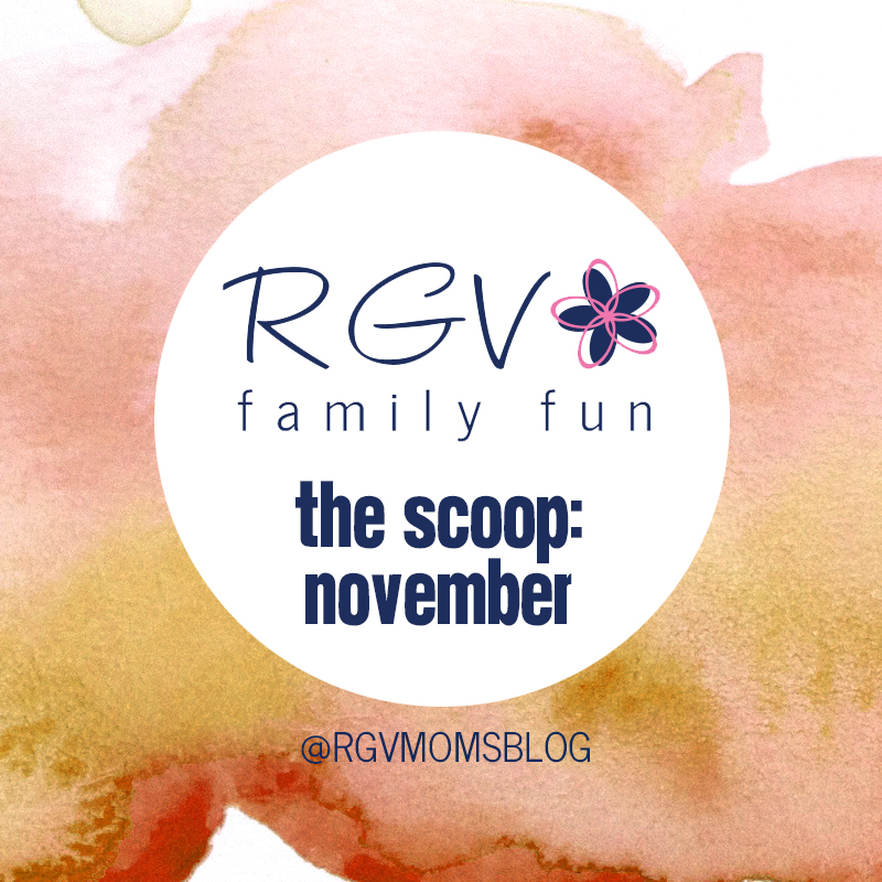 November - The Scoop - RGV Family Fun - Square 2019
