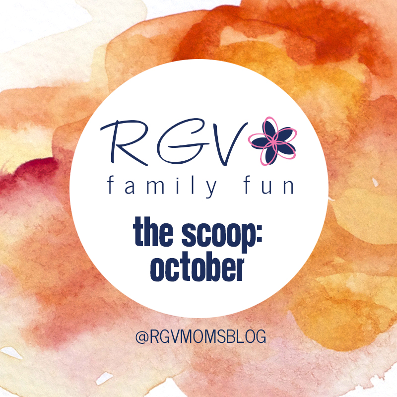 October - The Scoop - RGV Family Fun - Square 2019