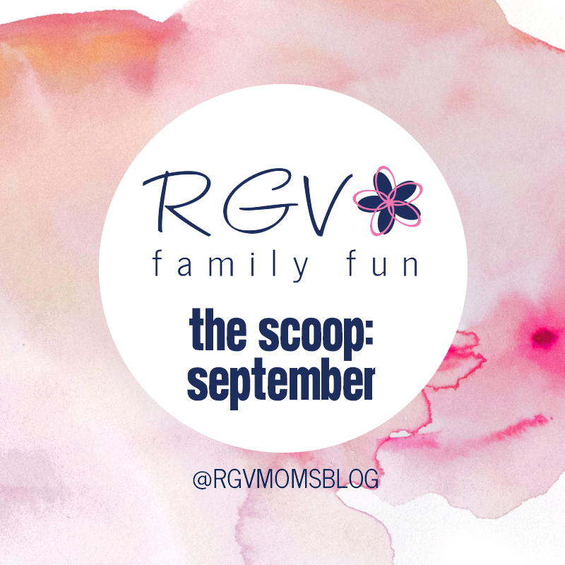 September - The Scoop - RGV Family Fun - Square 2019