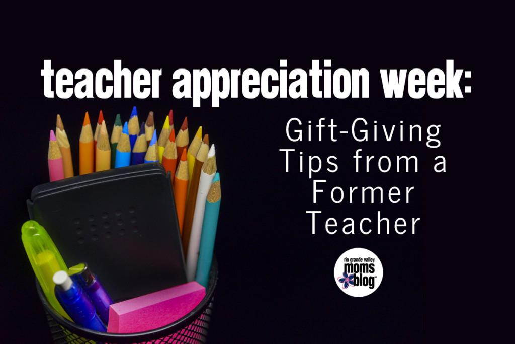 Teacher Appreciation Gift Giving Tips Former Teacher