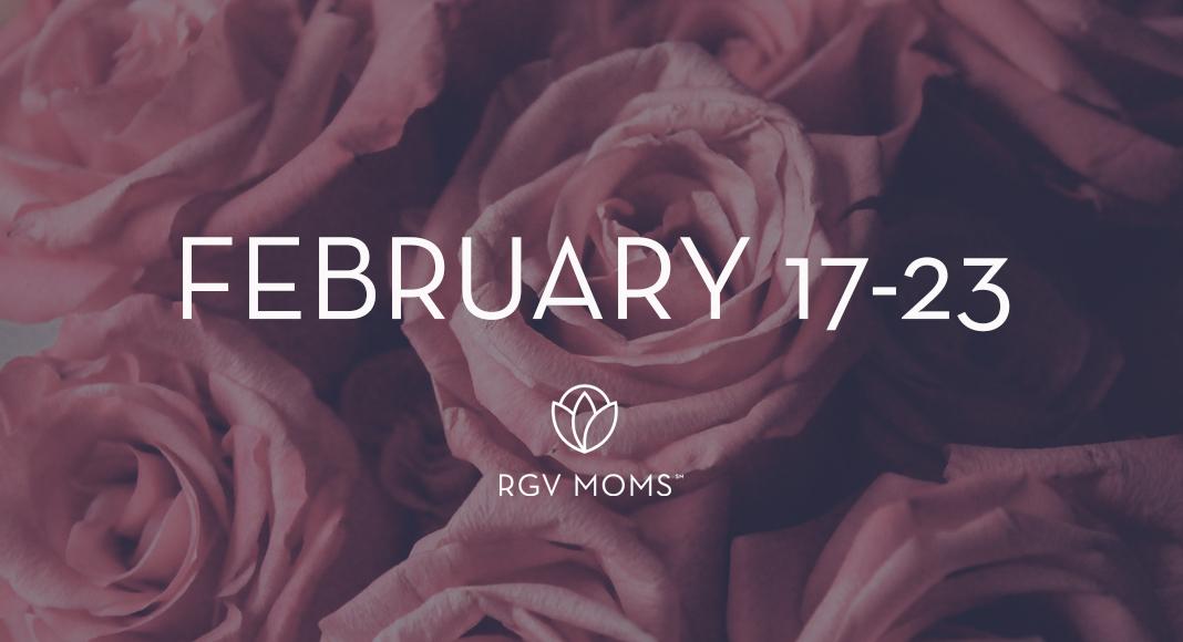 February 17-23 2020 - RGV Family Fun