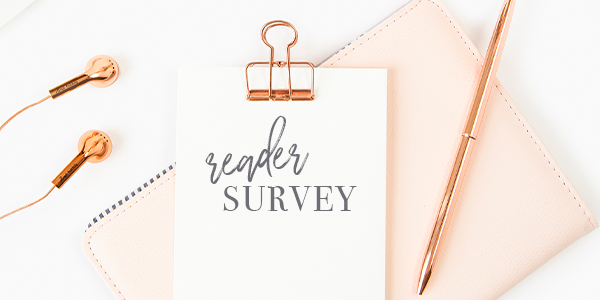 Reader Survey