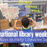 National Library Week: 8 Ways to Help Libraries Lead